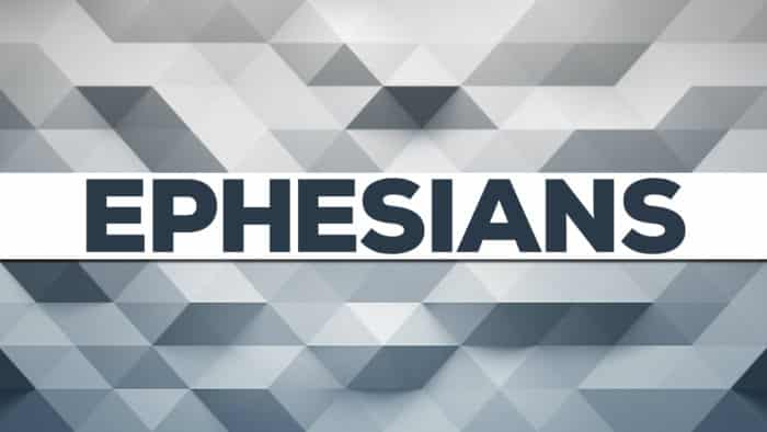 Ephesians Sermon Series