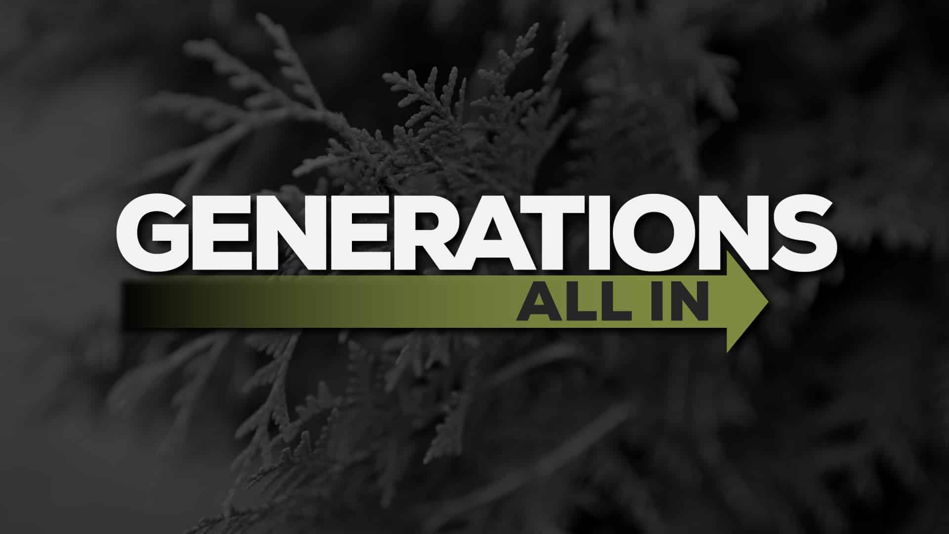 Generations: All In